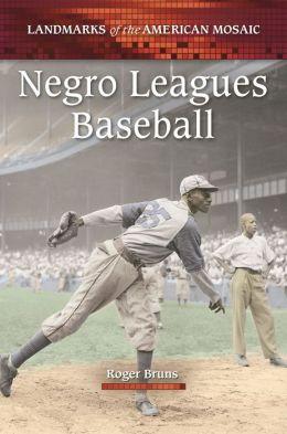 Negro Leagues Baseball