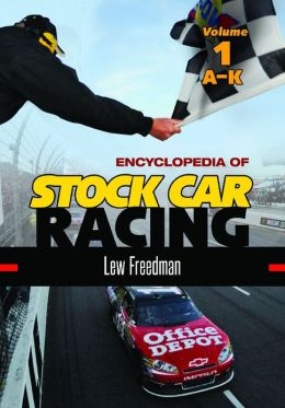 NASCAR Today [2 volumes]: An Encyclopedia of Auto Racing in America