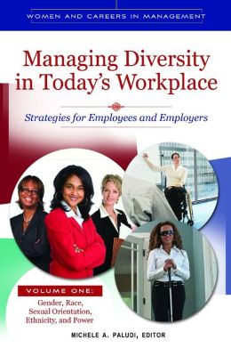 Managing Diversity in Today's Workplace [4 volumes]: Strategies for Employees and Employers