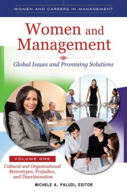 Women and Management: Global Issues and Promising Solutions [2 volumes]: Global Issues and Promising Solutions