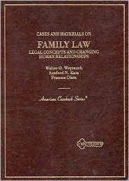 Cases and Materials on Family Law:Legal Concepts and Changing Human Relationships