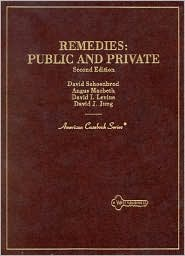 Cases and Materials on Remedies: Public and Private