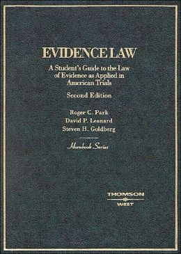Hornbook on Evidence Law:A Student's Guide to the Law of Evidence as Applied in American Trials