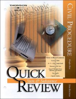 Sum and Substance Quick Review on Civil Procedure