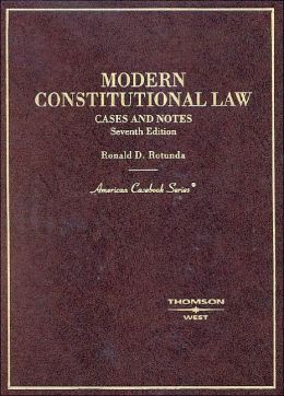 Modern Constitutional Law, Cases and Notes