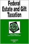 Estate and Gift Taxation in a Nutshell