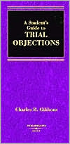 A\Student's Guide to Trial Objections