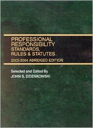 Professional Responsibility Standards, Rules and Statutes