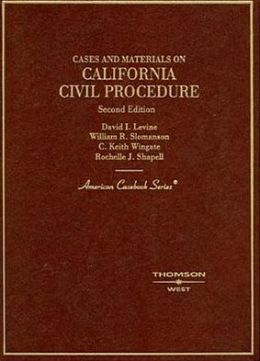 Cases and Materials on California Civil Procedure