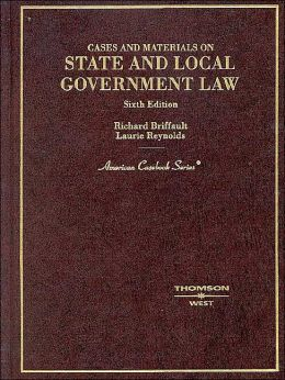 State and Local Government Law:Cases and Materials