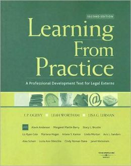 Learning from Practice:A Professional Development Text for Legal Externs