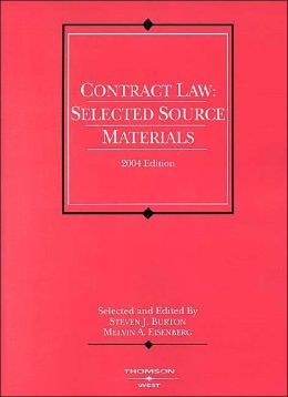 Contract Law: Selected Source Materials, 2004 Edition