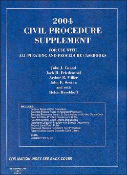 2004 Civil Procedure Supplement (American Casebook Series)