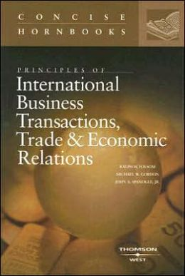 Principles of International Business Transactions, Trade and Economic Relations