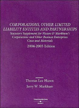 Statutory to Corporations and Other Business Enterprises, 2004-2005 Ed