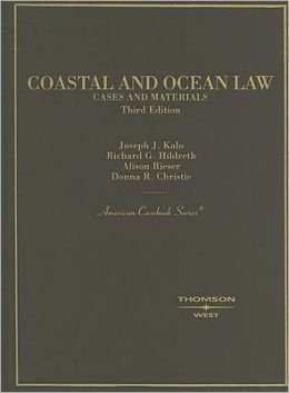 Kalo, Hildreth, Rieser and Christie's Coastal and Ocean Law, 3d
