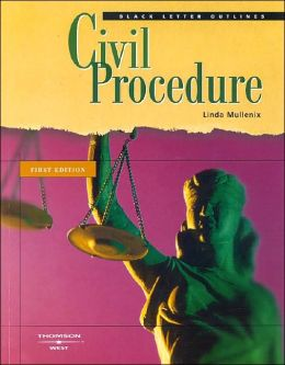 Black Letter Outline on Civil Procedure 2004