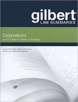 Gilbert Law Summaries on Corporations