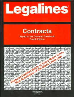 Legalines on Contracts,- Keyed to Calamari