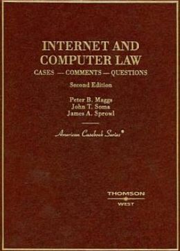 Internet and Computer Law:Cases, Comments, Questions