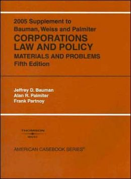 Supplement to Corporations Law and Policy:Materials and Problems