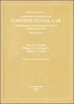 Supplement to Cases and Materials on Constitutional Law:Themes for the Constitution's Third Century