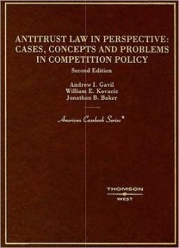 Antitrust Law in Perspective:Cases, Concepts and Problems in Competition Policy