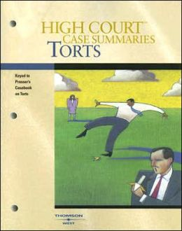 Torts:Keyed to [Professor, Wade, ] Schwartz, Kelly, and Partlett's Casebook on Torts, 11th Edition