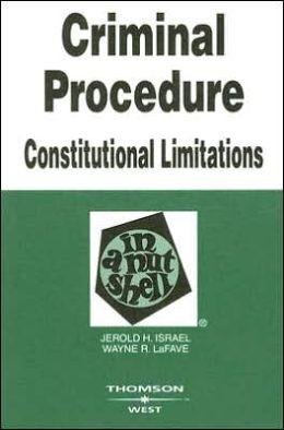 Criminal Procedure:Constitutional Limitations