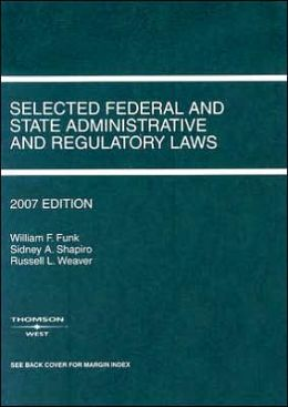 Selected Federal and State Administrative and Regulatory Laws