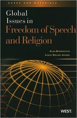 Global Issues in Freedom of Speech and Religion:Cases and Materials
