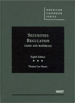 Securities Regulation:Cases and Materials, 8th