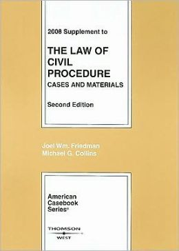 The\Law of Civil Procedure 2008:Cases and Materials