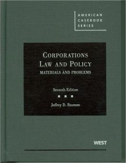 Corporations, Law and Policy, Materials and Problems