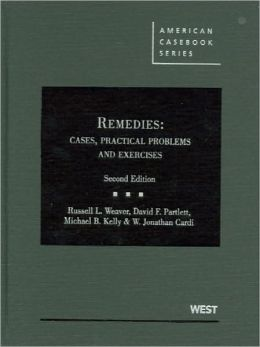 Remedies:Cases, Practical Problems and Exercises, 2d