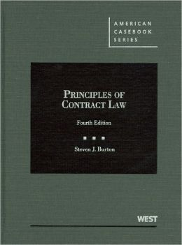 Burton's Principles of Contract Law, 4th