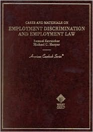 Cases and Materials on Employment Discrimintation and Employment Law