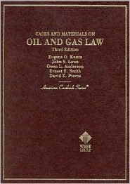Cases and Material on Oil and Gas Law