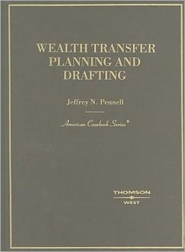 Wealth Transfer Planning and Drafting 2004