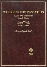 Cases and Materials on Workers' Compensation