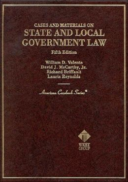 Cases and Materials on State and Local Government Law