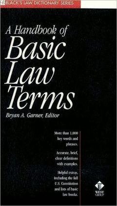 A Dictionary of Basic Law Terms (Black's Law Dictionary? Series)