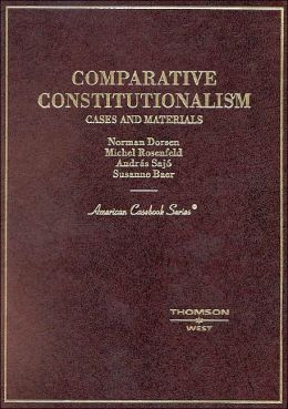 Comparative Constitutionalism, Cases and Materials