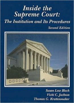Inside the Supreme Court:The Institution and Its Procedures