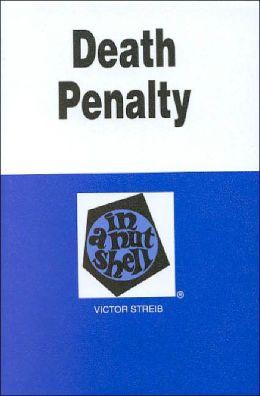 Death Penalty In a Nutshell