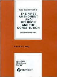 2002 Supplement to the First Amendment and Religion and the Constitution 2002