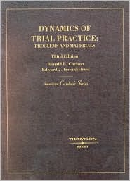 Dynamics of Trial Practice:Problems and Materials