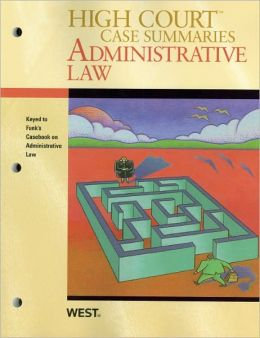 Administrative Law, Keyed to Funk