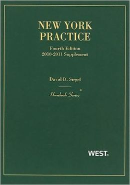 Siegel's New York Practice, 4th 2010-2011 Pocket Part Only