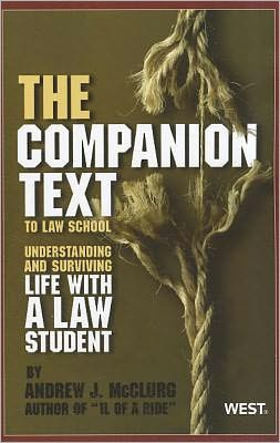 The ''Companion Text'' to Law School: Understanding and Surviving Life with a Law Student